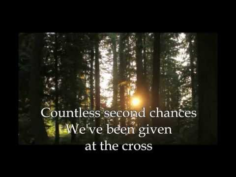 Second Chance Rend Collective Experiment + Lyrics
