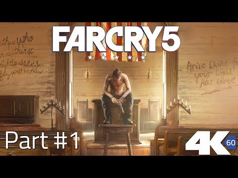 Far Cry 5 - PC Gamerplay in 4K | Part #'1