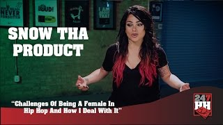Snow Tha Product - Can't Get Loud Because Its Seen As Emotional (247HH Exclusive)