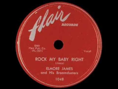 James Elmore - Rock my Baby Right