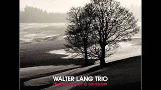 "walter lang trio ""First song"""