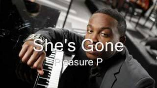 Watch Pleasure P Shes Gone video