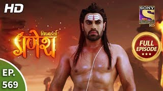 Vighnaharta Ganesh - Ep 569 - Full Episode - 25th October, 2019