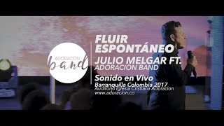 Julio Melgar - Fluir Espontáneo - 2017 Full HD