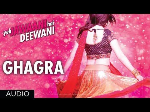 Ghagra Yeh Jawaani Hai Deewani Full Song | Ranbir Kapoor Deepika...
