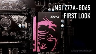 MSI Z77A-GD65 Gaming Motherboard With Integrated Killer NIC - First Look
