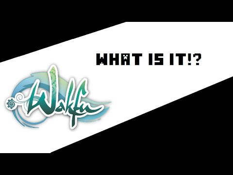 What is 'Wakfu'? - Free to Play