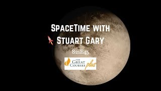 The Windswept Dunes of Pluto | SpaceTime with Stuart Gary S21E45 | Astronomy Podcast