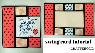 swing card tutorial | diy birthday card | flip and fold card tutorial\how to make birthday cards