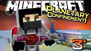 Minecraft | GRIEFING METEORS! | Planetary Confinement Adventure Ep 3 (Custom Map)