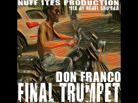 "EXCLU**2017 PREVIEW DON FRANCO "" FINAL TRUMPET """
