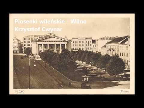 Piosenki wileńskie - Wilno - Zmienna miłość - Krzysztof Cwynar