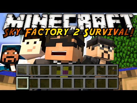 Minecraft Modded Sky Factory 2 : FOUR MEN HANDLING WOOD!