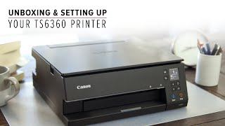 01. How to unbox and set up your PIXMA Home TS6360 or TS6365 printer