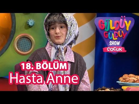 Güldüy Güldüy Show Çocuk 18. Bölüm, Hasta Anne Skeci