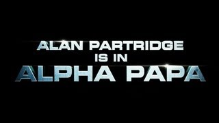 The Alan Partridge Movie: Alpha Papa  [Official Trailer]