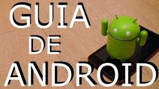 Android [Guia principiantes] Primeros pasos, truco