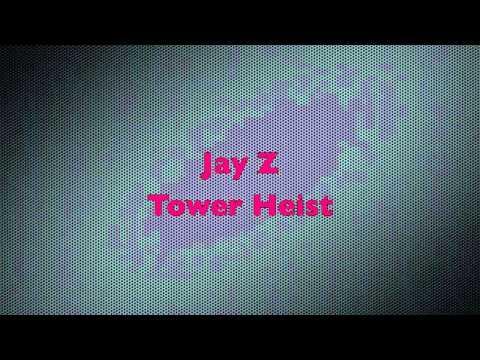 Jay-Z - Tower Heist