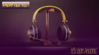 Radio Cảm Xúc - Yêu Đơn Phương - Đức Nguyễn