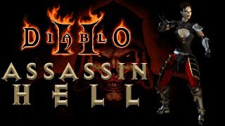 #21: Assassin   Hell — Act 3, p2 [Diablo II: Going through Hell]