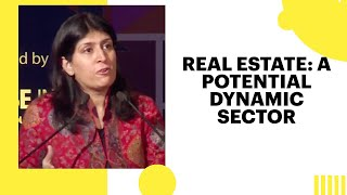Real Estate  A potential Dynamic Sector