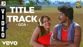 Title Track Video song from Goa