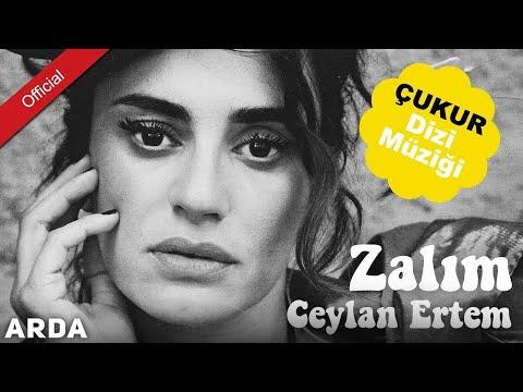 Çukur Dizi Müzikleri - Ceylan Ertem - Zalım\ Mahzuni'ye Saygı Albümü[ © ARDA Müzik ]