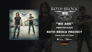 "Roth Brock Project - 新譜「Roth Brock Project」日本盤 2016年10月26日発売予定 ""We Are""の試聴音源を公開 thm Music info Clip"