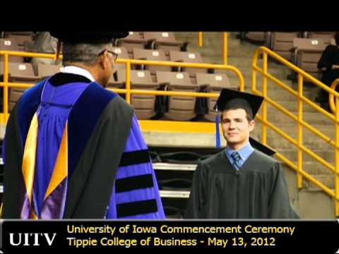 2012 University of Iowa Tippie College of Business Commencement Ceremony