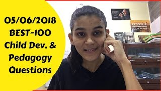 Best-100 Child Development & Pedagogy Questions for CTET/DSSSB-2018