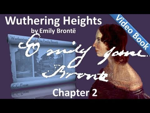 Chapter 02 - Wuthering Heights by Emily Brontë