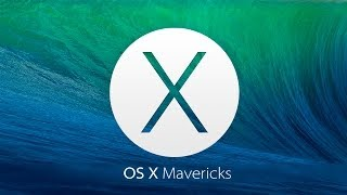 OS X Mavericks | Обзор