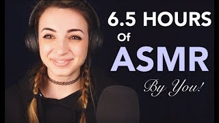 401 MINUTES OF ASMR | 401 ASMRTISTS |  Gibi Community Collaboration