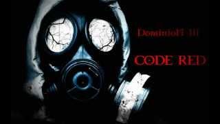 Dominion III - Code Red
