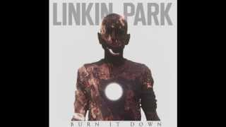 Linkin Park-Burn it Down