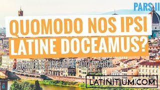 How to teach yourself Latin, part 2 — Quomodo nos ipsi Latine doceamus? Pars II | Learn Latin |