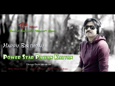 Pawan Kalyan's Bullet Song || Power Star Birthday Special