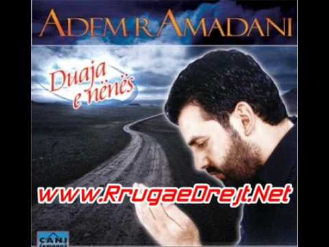 Adem Ramadani - Duaja e Nanes