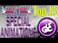 Bleach Brave Souls Top 25 Most Popular Special Animations (Community Choice)