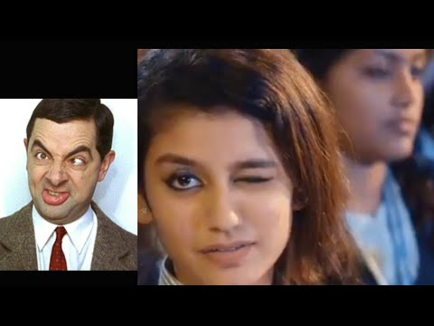 BEST REPLY TO PRIYA PRAKASH VARRIER BY MR BEAN/ FUNNY VIDEO🤣🤣🤣 VIRAL THIS.
