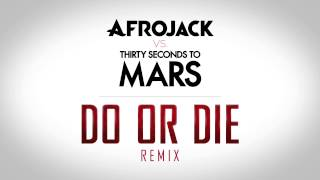 Baixar - Afrojack Vs Thirty Seconds To Mars Do Or Die Remix Out Now Grátis