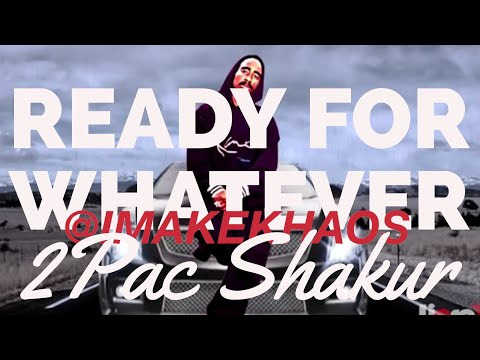 """2Pac """"Ready 4 Whatever"""" Remix (Produced by Lipso D)"""