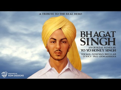 Bhagat Singh (remix) | Yo Yo Honey Singh | A Tribute To The Real Hero video