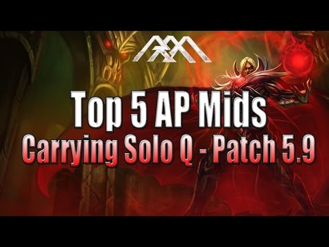 Top 5 AP Mids - Carrying Solo Q - Patch 5.9 - League of Legends - Видео пои