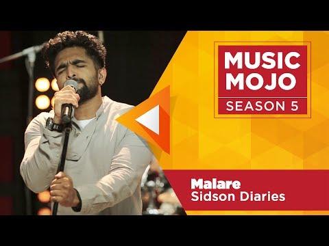 Malare - Sidson Diaries - Music Mojo Season 5 - KappaTV