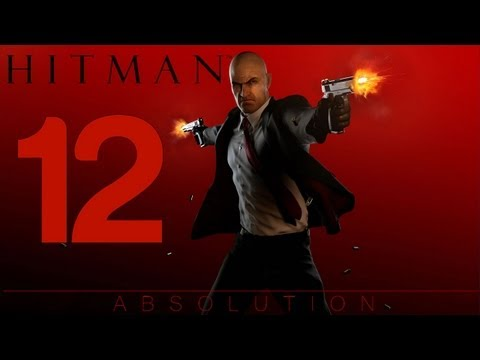 Hitman: Absolution - Gameplay Playthrough Part 12 - Mission 12 - Death Factory