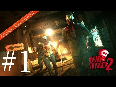 DEAD TRIGGER 2 Android GamePlay - Walkthrough Part 1 (HD)