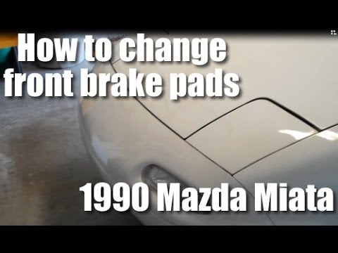 How to change front brake pads 1990 Mazda Miata MX-5