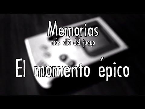 Memorias: más allá del juego - El momento épico