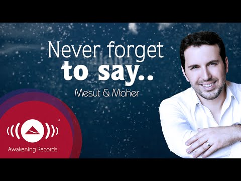 Mesut Kurtis Feat. Maher Zain - Never Forget | Official Lyric Video video